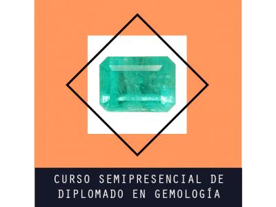 Diplomado en Gemología Semipresencial España-Latinoamérica