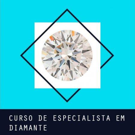 Curso de Especialista em Diamante