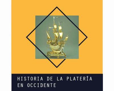 Historia de la Platería en Occidente