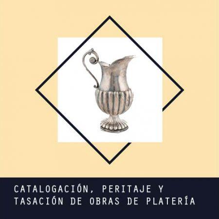 Catalogación, Peritaje y Tasación de obras de platería antigua